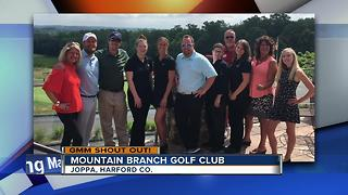 Mountain Branch Golf Club in Joppa give GMM shout out - Video