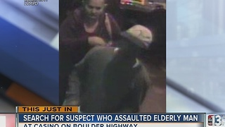 Police seek man, woman in casino battery on Boulder Highway - Video