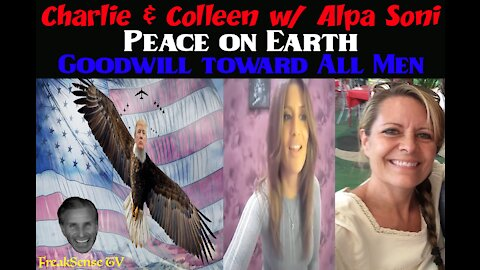 Charlie Freak & Colleen with Alpa Soni - Peace on Earth