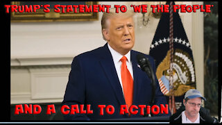 Trump's Statement Today & Our Call To Action