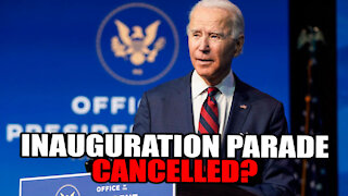 Joe Biden's Inauguration Parade Cancelled?
