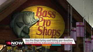 Bass Pro Shops luring used fishing gear donations