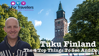 Top 4 must visit places in Turku, Finland  - Video