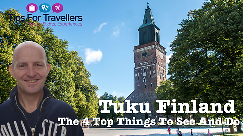 Top 4 must visit places in Turku, Finland