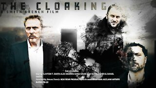 THE CLOAKING FILM TRAILER