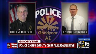 Goodyear Police Chief, Deputy Chief and 2 others placed on administrative leave