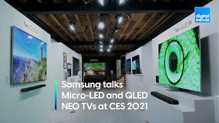 Samsung talks Micro-LED and QLED NEO TVs at CES 2021