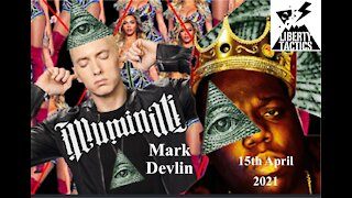 The Music Industry, Illuminati, Symbolism and Bloodlines- Mark Devlin