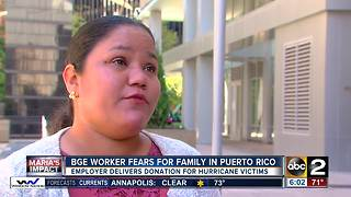 BGE worker fears for family in Puerto Rico - Video