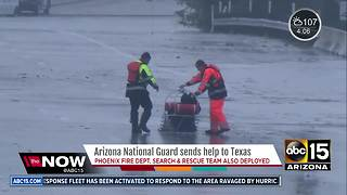 Arizona National Guard, Phoenix Fire Department to help with Hurricane Harvey - Video
