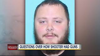 Questions over how the Texas church shooter had guns - Video