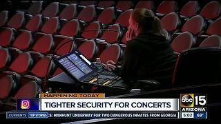 Security tightens to increase concert safety - Video