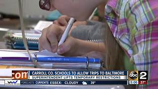 Carroll County Public Schools superintendent lifts temporary ban on field trips to Baltimore