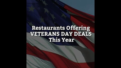 Restaurants Offering Veterans Day Deals This Year