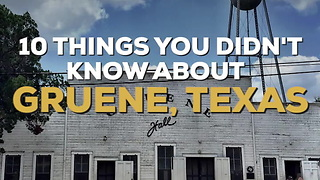 10 Things You Didn't Know About Gruene, Texas