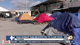 Main migrant shelter in Tijuana expected to close soon
