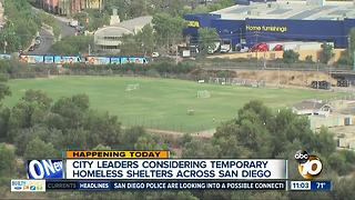 City leaders considering temporary homeless shelters across San Diego