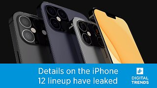 Details for the entire iPhone 12 lineup have leaked