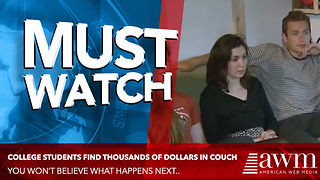 College Students Buy Terrible Old Couch, Find Thousands Of Dollars Inside - Video