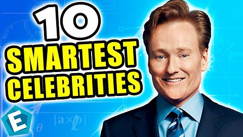 Top 10 smartest celebrities countdown