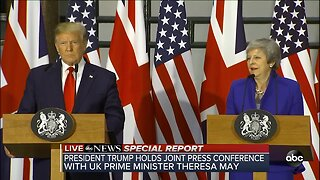 President Trump, Prime Minister May hold press conference | Special Report