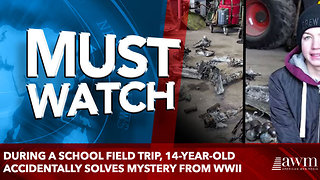 During A School Field Trip, 14-Year-Old Accidentally Solves Mystery From WWII - Video