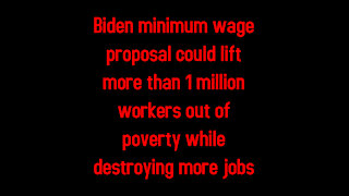 Biden minimum wage could lift more than 1 million workers out of poverty while destroying jobs