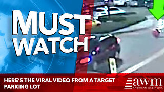 Here's The Viral Video From A Target Parking Lot Everyone On Facebook Has Been Sharing - Video
