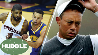 Kyrie Irving vs Steph Curry, Better Finals PG? Will Tiger Woods EVER Win Another Major? -The Huddle - Video