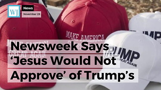 Newsweek Says 'Jesus Would Not Approve' of Trump's Make America Great Again Christmas Hats - Video