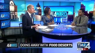 414ward: Doing away with food deserts - Video