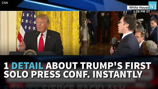 Detail About Trump's First Solo Press Conference Instantly Sparks Fierce Backlash - Video