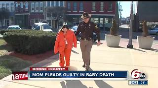 Boone County woman pleads guilty in baby death - Video