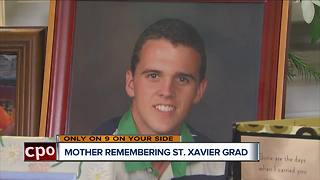 Mother remembering St. Xavier grad - Video