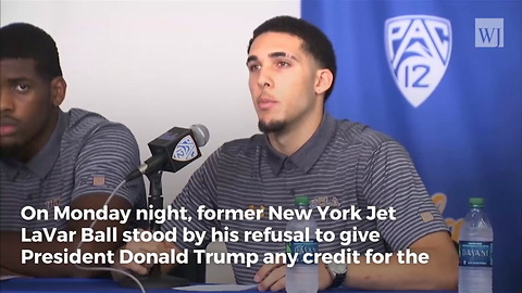 LaVar Ball Refuses to Thank Trump, Would Rather Thank President Xi for Release of Son from China