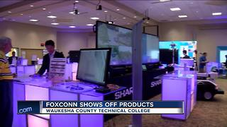 Foxconn shows off products in Waukesha - Video