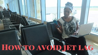 How to avoid jet lag - Try this next time your travel! - Video