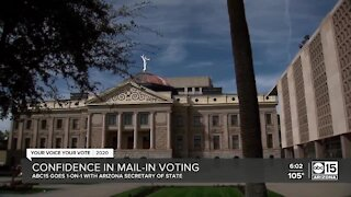ABC15 speaks to the AZ Secretary of State about confidence in mail-in voting