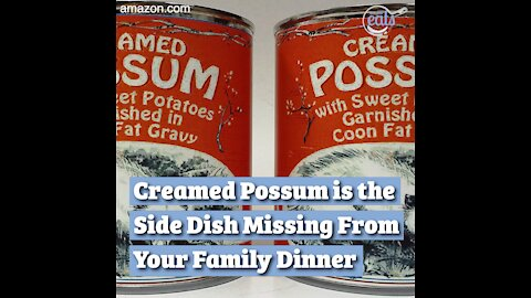 Creamed Possum is the Side Dish Missing From Your Family Dinner