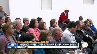 Neighbors upset over plans for sober-living center - Video
