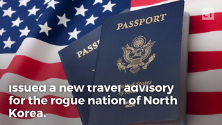 State Department Travel Advisory For North Korea - Video