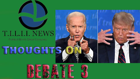 Tell It Like It Is News- Thoughts On Debate 3
