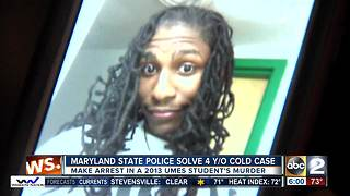 Baltimore man arrested for 2013 murder of UMES student - Video