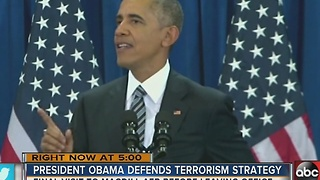 President Obama defends terrorism strategy