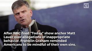 Rev. Graham Comments on Matt Lauer - Video
