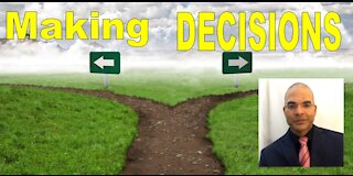 The Key to Making DECISIONS that Will Change Your Life