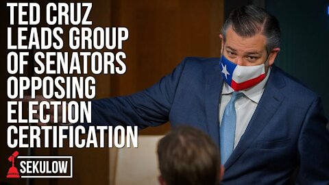 Ted Cruz Leads Group of Senators Opposing Election Certification