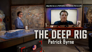 The Deep Rig: American Sovereignty Under Attack with Patrick Byrne