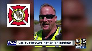 Valley fire captain dies while hunting - Video