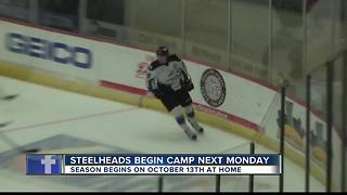 Steelheads begin camp next Monday - Video